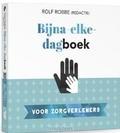 BIJNA-ELKE-DAGBOEK VOOR ZORGVERLENERS - ROBBE, ROLF - 9789023958277