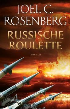 RUSSISCHE ROULETTE - ROSENBERG, JOEL C. - 9789023958291