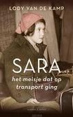 SARA, HET MEISJE DAT OP TRANSPORT GING - KAMP, LODY VAN DE - 9789023959052