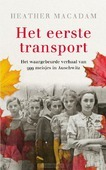 HET EERSTE TRANSPORT - MACADAM, HEATHER - 9789023959106
