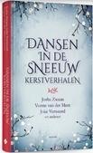 DANSEN IN DE SNEEUW - ZWAAN, JOSHA; VERWEERD, JOKE; MEER, VONN - 9789023959199