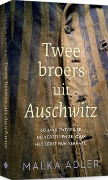 TWEE BROERS UIT AUSCHWITZ - ADLER, MALKA - 9789023960096