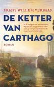 DE KETTER VAN CARTHAGO - VERBAAS, FRANS WILLEM - 9789023960256