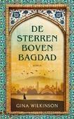 DE STERREN BOVEN BAGDAD - WILKINSON, GINA - 9789023960393