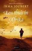 EEN THUIS IN AFRIKA - JOUBERT, IRMA - 9789023960652