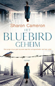 HET BLUEBIRD GEHEIM - CAMERON, SHARON - 9789023960720