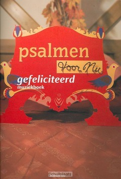 GEFELICITEERD MUZIEKBOEK - PSALMEN VOOR NU - 9789023967149