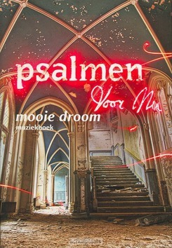 MOOIE DROOM MUZIEKBOEK - PSALMEN VOOR NU - 9789023967385