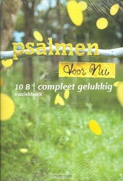 COMPLEET GELUKKIG MUZIEKBOEK 10 - PSALMEN VOOR NU - 9789023968467