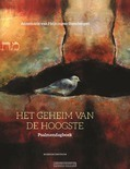 HET GEHEIM VAN DE HOOGSTE - HEIJNINGEN,-STEENBERGEN ANNEMARIE - 9789023970019