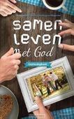 SAMEN LEVEN MET GOD - SPIERENBURG,-VAN WIJNGAARDEN ARINE - 9789023970057