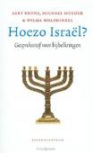 HOEZO ISRAËL? - BRONS, AART; MULDER, MICHAEL; WOLSWINKEL - 9789023970569