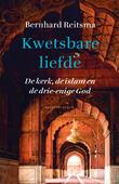 KWETSBARE LIEFDE - REITSMA, BERNHARD - 9789023971054