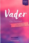 VADER IN DE HEMEL - ROBBE, ROLF - 9789023971504