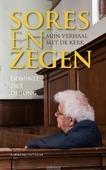 SORES EN ZEGEN - JONG, DRS. PIETER L. DE - 9789023971542