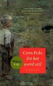 EN HET WERD STIL - POLS, C. - 9789023993445