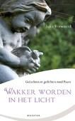 WAKKER WORDEN IN HET LICHT - VERWEERD, J. - 9789023993704