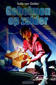 GEHEIMEN OP ZOLDER - GELDER, S. VAN - 9789023993841