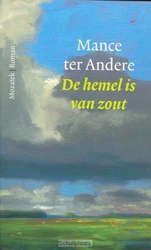 HEMEL IS VAN ZOUT - ANDERE, MANCE TER - 9789023994183