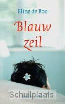 BLAUW ZEIL - BOO, ELINE DE - 9789023994442