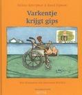 VARKENTJE KRIJGT GIPS - SCHERPBIER - 9789023994671