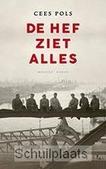 DE HEF ZIET ALLES - POLS, CEES - 9789023994817