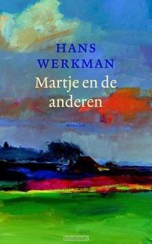 MARTJE EN DE ANDEREN - WERKMAN, HANS - 9789023996712