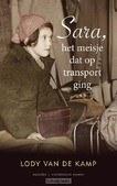 SARA, HET MEISJE DAT OP TRANSPORT GING - KAMP, LODY VAN DE - 9789023996866