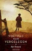 VOETPAD NAAR VERGELEGEN - BARNARD, CHRIS - 9789023996927