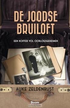 DE JOODSE BRUILOFT - ZELDENRUST, AUKE - 9789024420551