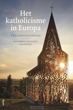 HET KATHOLICISME IN EUROPA - SCHELKENS, KARIM; VAN GEEST, PAUL; VAN G - 9789024424184