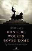 DONKERE WOLKEN BOVEN ROME - HERODIANUS - 9789025307998
