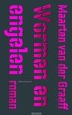 WORMEN EN ENGELEN - GRAAFF, MAARTEN VAN DER - 9789025449704