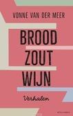 BROOD, ZOUT, WIJN - MEER, VONNE VAN DER - 9789025450700