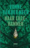 NAAR LILLEHAMMER - MEER, VONNE VAN DER - 9789025470593