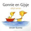 Gonnie en Gijsje - Dunrea, Olivier - 9789025736682