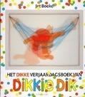 HET DIKKE VERJAARDAGSBOEK VAN DIKKIE DIK - BOEKE, JET / NORDEN, A. VAN - 9789025743536