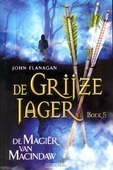 MAGIËR VAN MACINDAW [GJ-5] - FLANAGAN, J. - 9789025744625