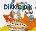 VERTELPLATEN DIKKIE DIK JARIG! - BOEKE, JET - 9789025747992