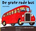 DE GROTE RODE BUS - HINDLEY, JUDY - 9789025750237