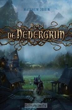 DE NEDERGRIM / BOEK 1 - JOBIN, MATTHEW - 9789025756949
