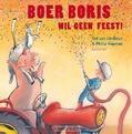 BOER BORIS WIL GEEN FEEST! - LIESHOUT, TED VAN - 9789025757854