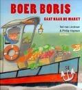 BOER BORIS GAAT NAAR DE MARKT - LIESHOUT, TED VAN - 9789025759919