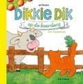 DIKKIE DIK OP DE BOERDERIJ - BOEKE, JET - 9789025770846