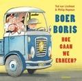 BOER BORIS, HOE GAAN WE ERHEEN? - LIESHOUT, TED VAN - 9789025771263