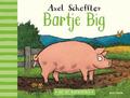 BARTJE BIG - SCHEFFLER, AXEL - 9789025774653