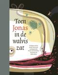 TOEN JONAS IN DE WALVIS ZAT - DONKELAAR, MARIA VAN - 9789025774905