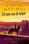 CIRCUS MAXIMUS - GRAY, ANNELISE - 9789025775414