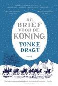 DE BRIEF VOOR DE KONING - DRAGT, TONKE - 9789025873530