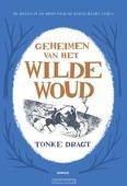 GEHEIMEN VAN HET WILDE WOUD - DRAGT, TONKE - 9789025873547